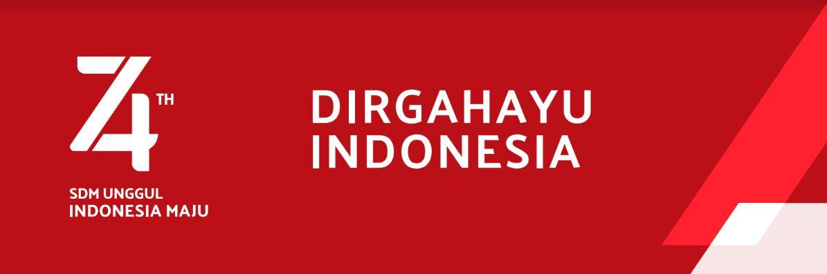 Selamat Ulang Tahun Ke-74<BR> Republik Indonesia